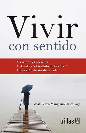 VIVIR CON SENTIDO