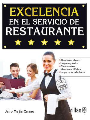 EXCELENCIA EN EL SERVICIO DE RESTAURANTES