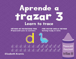 APRENDE A TRAZAR 3, LEARN TO TRACE