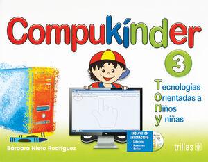 COMPUKINDER 3. INCLUYE CD INTERACTIVO