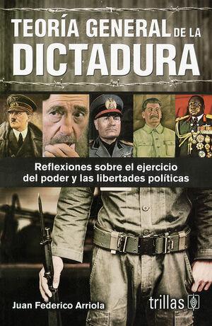 TEORIA GENERAL DE LA DICTADURA