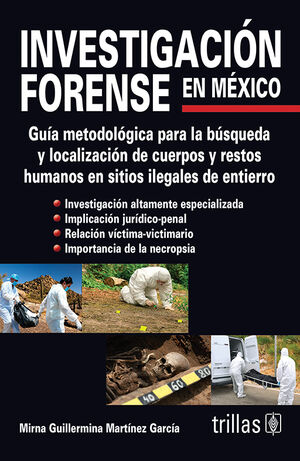 INVESTIGACION FORENSE EN MEXICO