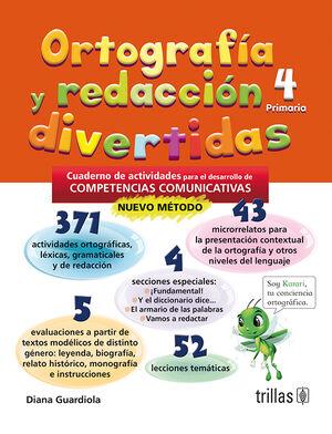 ORTOGRAFIA Y REDACCION DIVERTIDAS 4. PRIMARIA