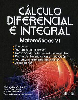 CALCULO DIFERENCIA E INTEGRAL. MATEMATICAS VI