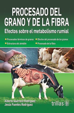 PROCESADO DEL GRANO Y DE LA FIBRA