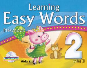 LEARNING EASY WORDS PRESCHOOL 2. CD INCLUDED