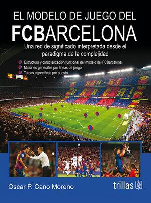 EL MODELO DE JUEGO DEL FCBARCELONA