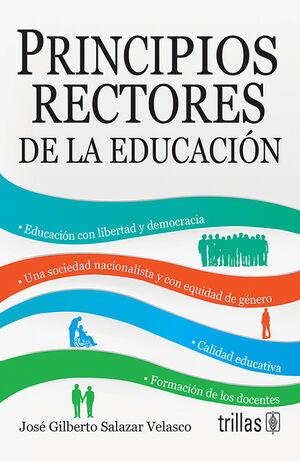 PRINCIPIOS RECTORES DE LA EDUCACION