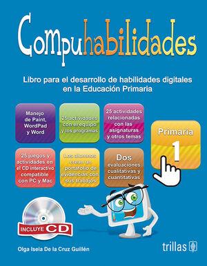 COMPUHABILIDADES, PRIMARIA 1. INCLUYE CD