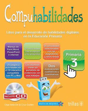 COMPUHABILIDADES, PRIMARIA 3. INCLUYE CD
