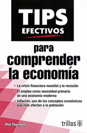TIPS EFECTIVOS PARA COMPRENDER LA ECONOMIA