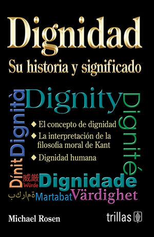 DIGNIDAD: SU HISTORIA Y SIGNIFICADO