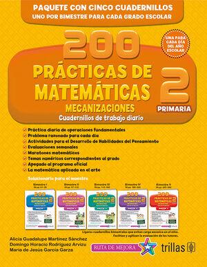 200 PRACTICAS DE MATEMATICAS 2, PRIMARIA. MECANIZACIONES