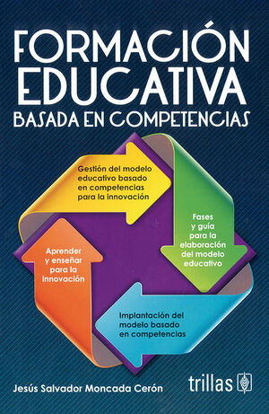 FORMACION EDUCATIVA BASADA EN COMPETENCIAS