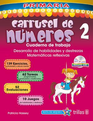 CARRUSEL DE NUMEROS 2. CUADERNO DE TRABAJO. INCLUYE CD