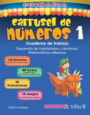 CARRUSEL DE NUMEROS 1. CUADERNO DE TRABAJO. INCLUYE CD