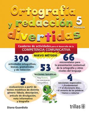 ORTOGRAFIA Y REDACCION DIVERTIDAS 5. PRIMARIA