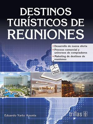 DESTINOS TURISTICOS DE REUNIONES