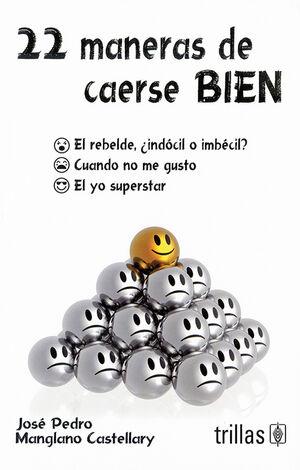 MANERAS DE CAERSE BIEN, 22