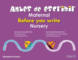 ANTES DE ESCRIBIR, MATERNAL, BEFORE YOU WRITE, NURSERY
