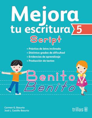 MEJORA TU ESCRITURA 5. SCRIPT