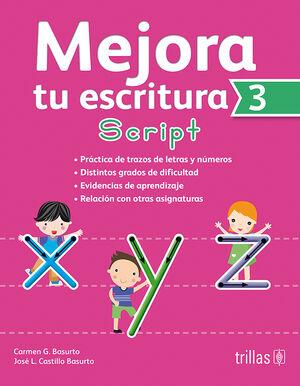 MEJORA TU ESCRITURA 3. SCRIPT