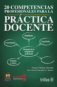 COMPETENCIAS PROFESIONALES PARA LA PRACTICA DOCENTE, 20
