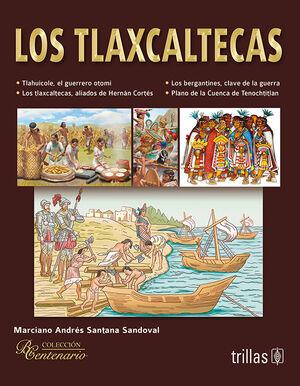 LOS TLAXCALTECAS