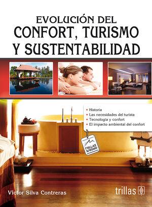 EVOLUCION DEL CONFORT, TURISMO Y SUSTENTABILIDAD