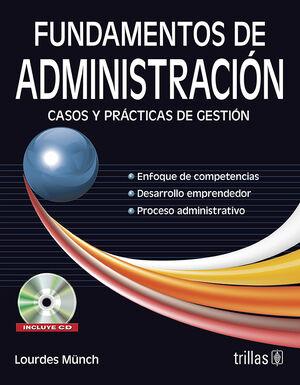 FUNDAMENTOS DE ADMINISTRACION. INCLUYE CD