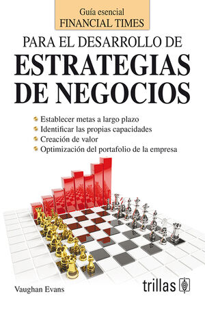 PARA EL DESARROLLO DE ESTRATEGIAS DE NEGOCIOS