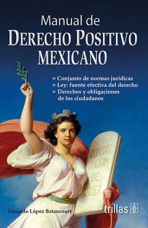 MANUAL DE DERECHO POSITIVO MEXICANO