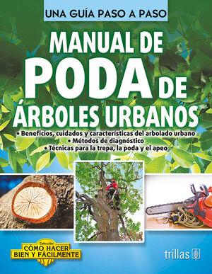MANUAL DE PODA DE ARBOLES URBANOS