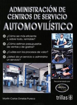 ADMINISTRACION DE CENTROS DE SERVICIO AUTOMOVILISTICO