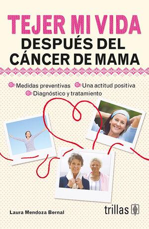 TEJER MI VIDA DESPUES DEL CANCER DE MAMA