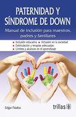 PATERNIDAD Y SINDROME DE DOWN
