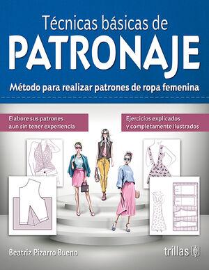 TECNICAS BASICAS DE PATRONAJE
