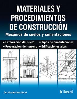 MATERIALES Y PROCEDIMIENTOS DE CONSTRUCCION. SUELOS Y CIMENTACIONES