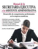 MANUAL DE LA SECRETARIA EJECUTIVA Y LA ASISTENTE ADMINISTRATIVA