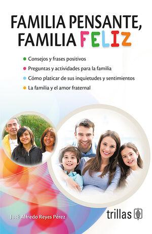 FAMILIA PENSANTE, FAMILIA FELIZ