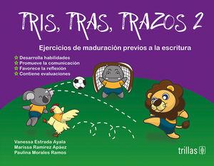TRIS, TRAS, TRAZOS 2