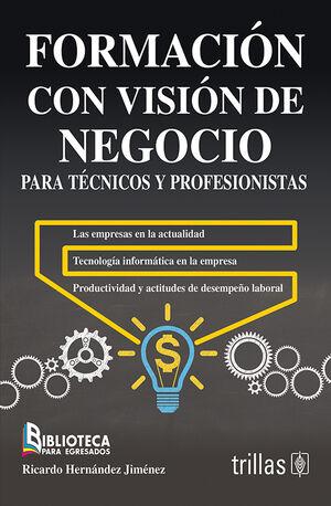 FORMACION CON VISION DE NEGOCIO