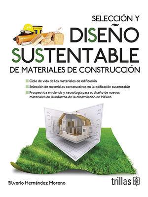 SELECCION Y DISEÑO SUSTENTABLE DE MATERIALES DE CONTRUCCION