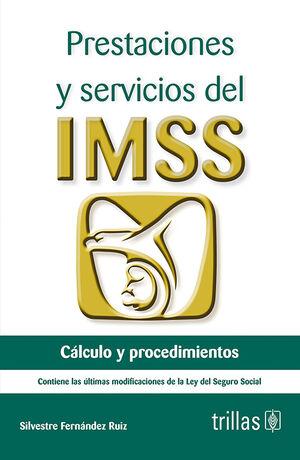 PRESTACIONES Y SERVICIOS DEL IMSS