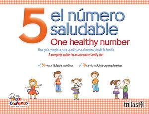 5 EL NUMERO SALUDABLE = ONE HEALTHY NUMBER