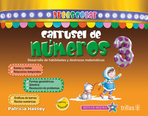 CARRUSEL DE NUMEROS 3. PREESCOLAR