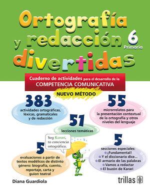 ORTOGRAFIA Y REDACCION DIVERTIDAS 6. PRIMARIA
