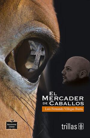 EL MERCADER DE CABALLOS