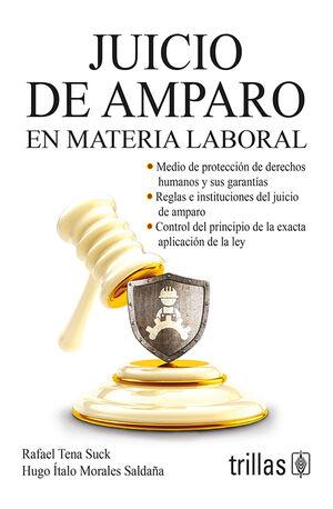 JUICIO DE AMPARO EN MATERIA LABORAL