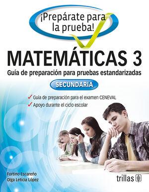 PREPARATE PARA LA PRUEBA!. MATEMATICAS 3